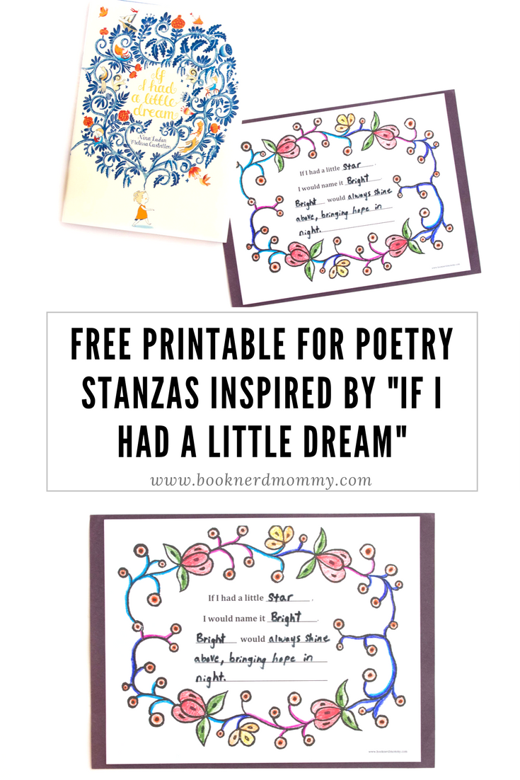 "Free printable for children to write poetry stanzas inspired by ""If I Had a Little Dream"". So pretty and so simple."