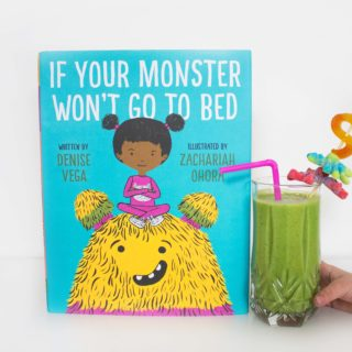 "Green ""Bug Juice"" Smoothies and ""If Your Monster Won't Go to Bed"""