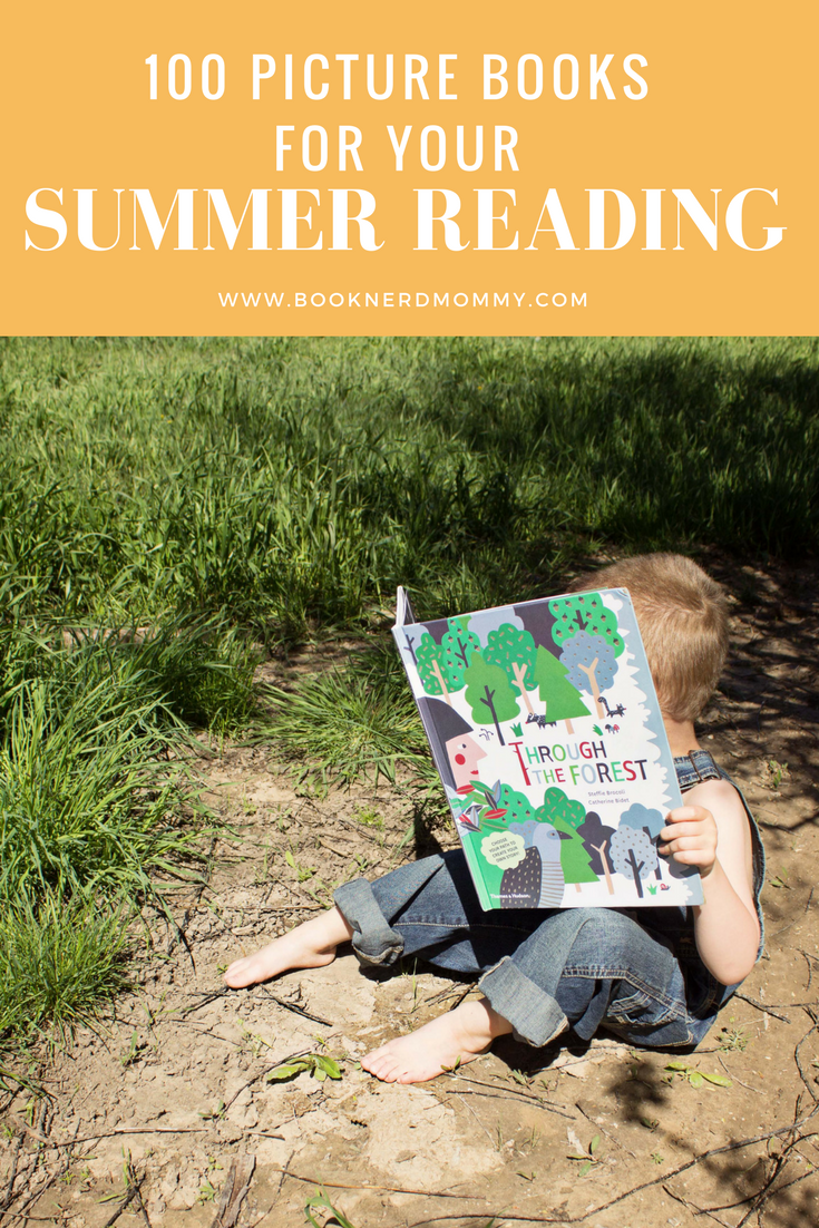 100 fantastic picture books for you to enjoy with your kids this summer. (Includes a free printable list to take with you to the library and to track your reading progress.)