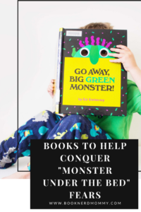 "A book list full of fantastic picture books that are wonderful for helping your child to conquer those ""monster under the bed"" fears."